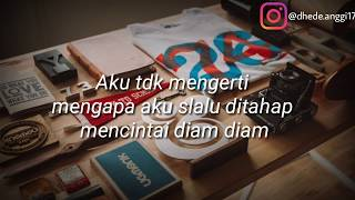 Download Video STORY WA KEKINIAN || MENCINTAI DIAM DIAM MP3 3GP MP4