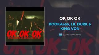 Booka600, Lil Durk & King Von - OK OK OK (AUDIO)