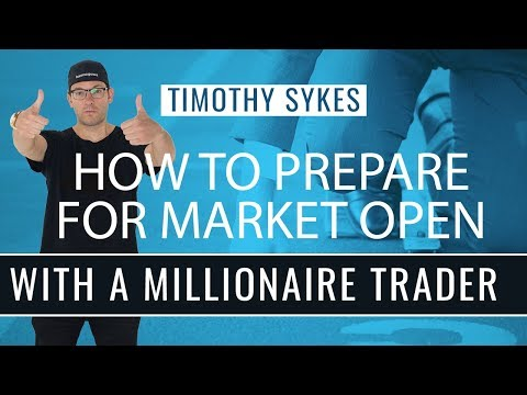 How to Prepare for Market Open with A Millionaire Trader