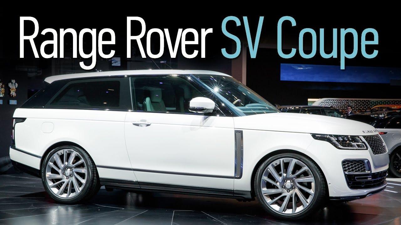 Самый дорогой Range Rover — SV Coupe. Минус две двери, плюс две цены