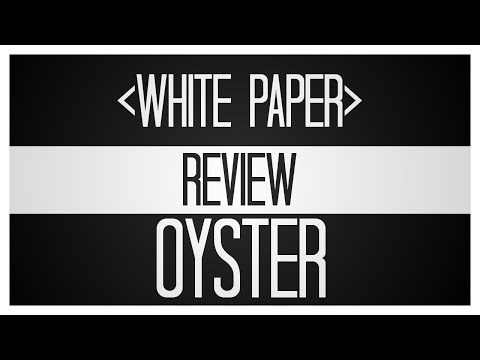 Oyster Protocol - An Alternative To Ads [white paper deep dive] $PRL $SHL