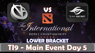 VG vs Secret | The International 2019 | Dota 2 TI9 LIVE | Lower Bracket | Main Event Day 5