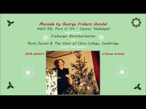 Messiah by George Frideric Handel-HWV 56, Part II: 44-Chorus 'Hallelujah'-Freiburger Barockorchester