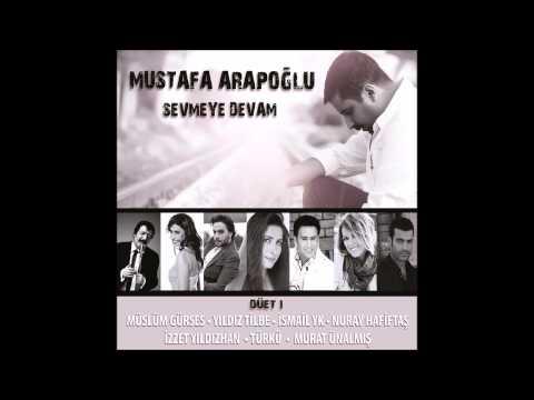 Sevmeye Devam Müslüm Gürses Feat Mustafa Arapoğlu