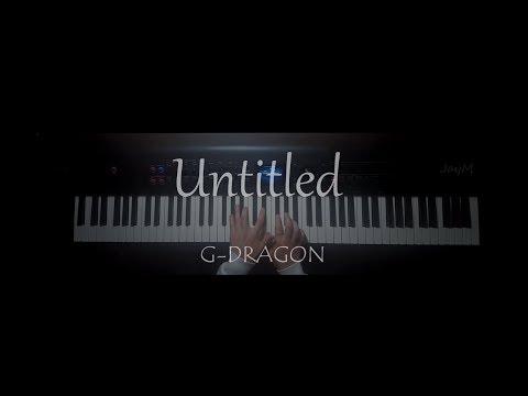 Untitled 무제 (無題) - G-DRAGON