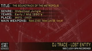 Dj Trace - Lost Entity (Lucky Spin Recordings   1993)
