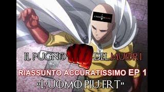 """RECENSIONE ONE PUNCH MAN EPISODIO 1 """"L'UOMO PIÙ FRT"""" RIASSUNTO ACCURATISSIMO"""