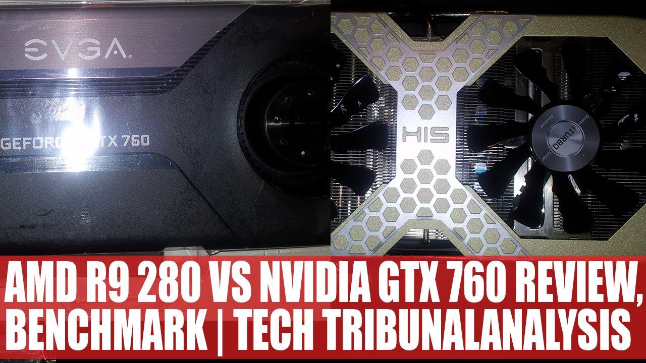 AMD Radeon R9 280 vs Nvidia GeForce GTX 760 Review & Analysis | Tech  Tribunal & Win R9 280