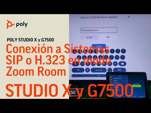 Poly Studio X y G7500 en modo Zoom - Conexión a Sistemas SIP y H.323