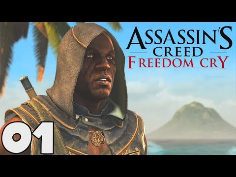 ASSASSIN'S CREED 4 BLACK FLAG (FR) - 01 : FREEDOM CRY (DLC)