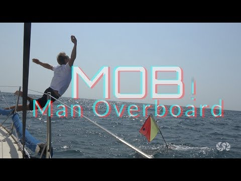 MOB | MAN OVERBOARD | What to do?