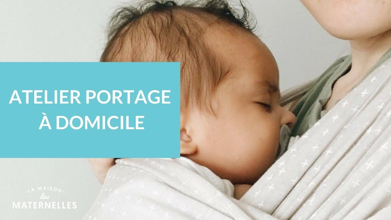 Atelier portage à domicile - La Maison des maternelles  LMDM - YouTube 1f92562bdb2