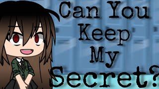Can You Keep My Secret?   Gacha Life Horror Movie   GLMM   ORIGINAL