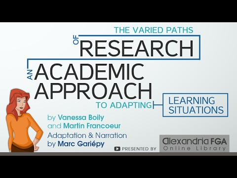 The Varied Paths of Research: An Academic Approach to Adapting Learning Situations