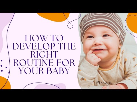 How To Develop The Right Routine For Your Baby