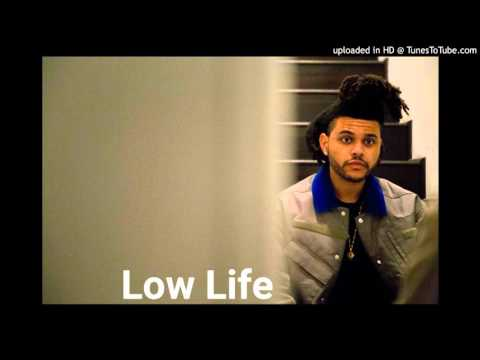 The Weeknd - Low Life (Solo Version)