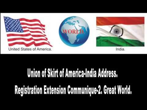 Union of Skirt of America-India Address. Registration Extension Communique-2. Great World.