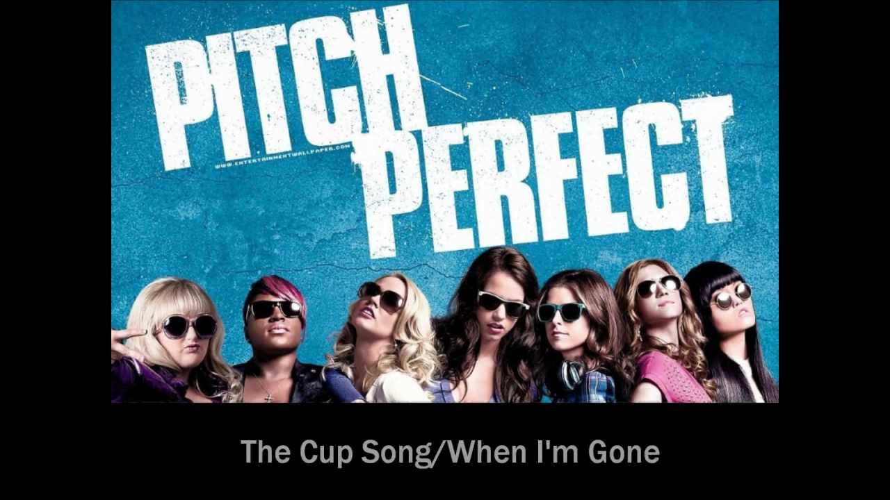 when i 39 m gone cup song by anna kendrick lyrics youtube. Black Bedroom Furniture Sets. Home Design Ideas