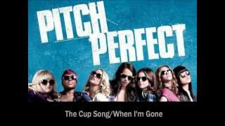 When I'm Gone/Cup Song by Anna Kendrick [lyrics]