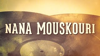 Nana Mouskouri - « Les idoles de la chanson française, Vol. 1 » (Album complet)