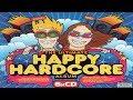 Capture de la vidéo The Ultimate Happy Hardcore Album Cd 5 Vibes' Mix Two