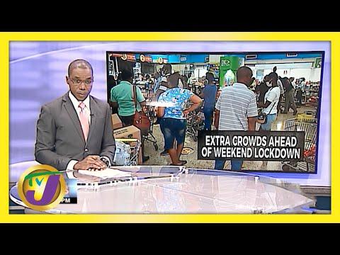 Spike in Crowds as Jamaicans Prepare for Lockdown | TVJ News