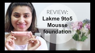 Lakme 9to5 mousse foundation- 02 beige vanilla I brown indian skin