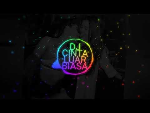 dj-cinta-luar-biasa-remix