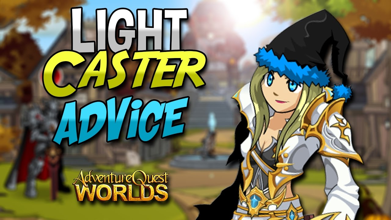 LIGHT CASTER CLASS ADVICE - HOW TO GET - ENHANCMENTS - AQW AdventureQuest  Worlds