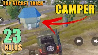 HOW TO KILL CAMPERS (100% WORKING!!) | 23 KILLS | SOLO SQUAD | PUBG MOBILE
