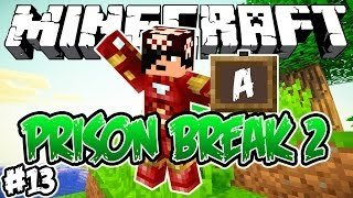 ESTAMOS NA A?! - PRISON BREAK 2: Minecraft #13