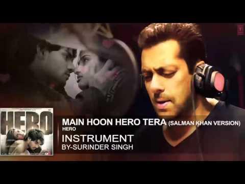 'Main Hoon Hero Tera' Instrumental | AUDIO Song | HERO |