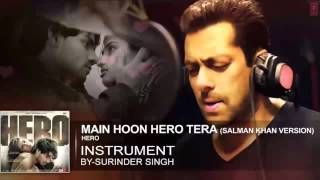 'Main Hoon Hero Tera' Instrumental | AUDIO Song | HERO |