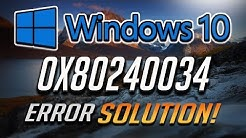 Fix Windows Update Error 0x80240034 in Windows 10 [2020 Tutorial]