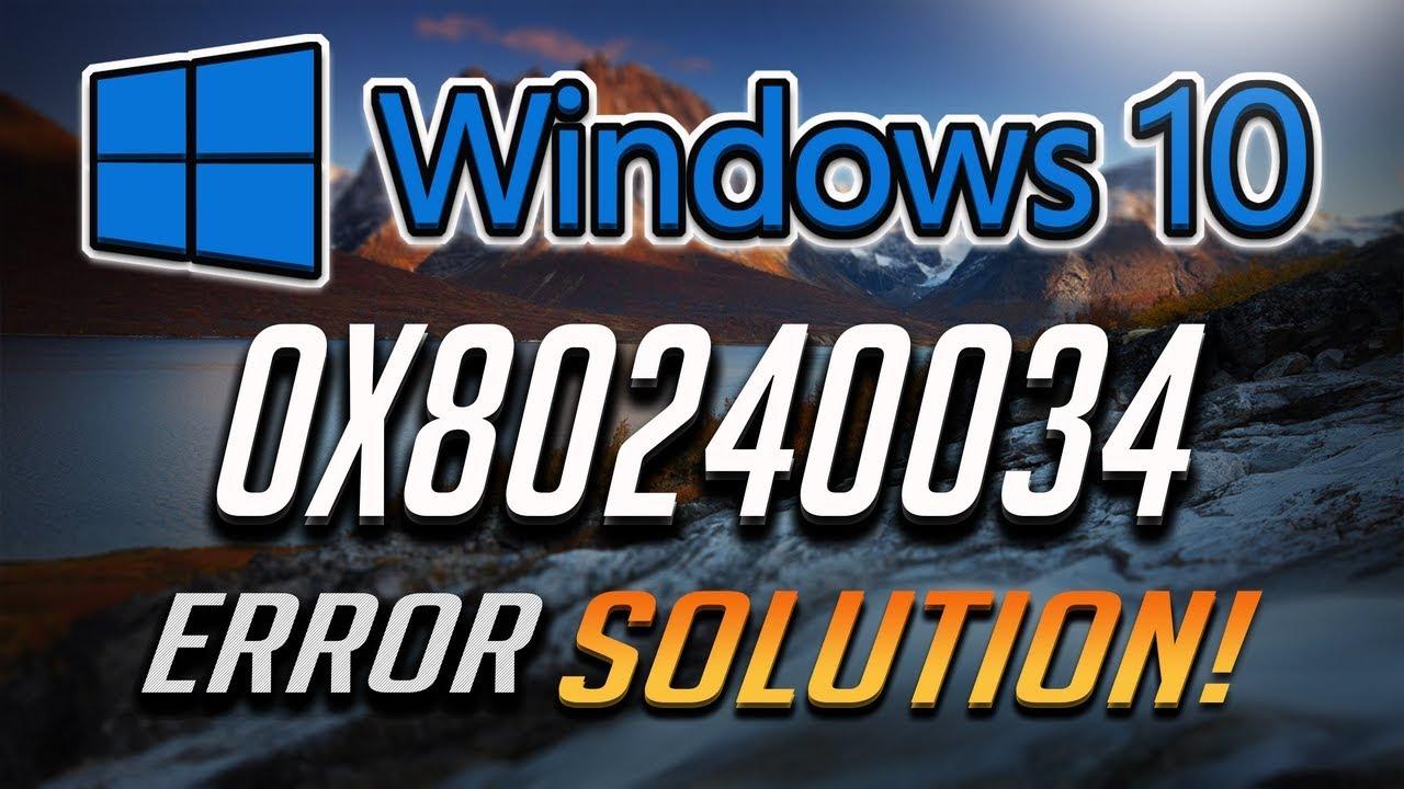 Fix Windows Update Error 0x80240034 in Windows 10 [2019 Tutorial]