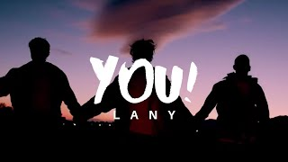 Download Mp3 Lany - You!  Lyrics Dan Terjemahan