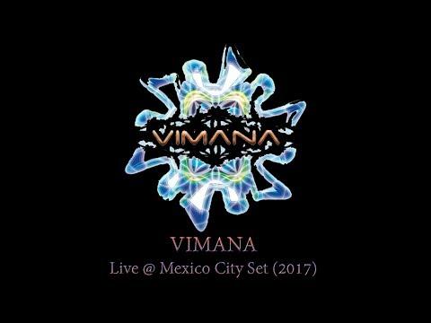 VIMANA – Live @ Mexico City Set (2017)