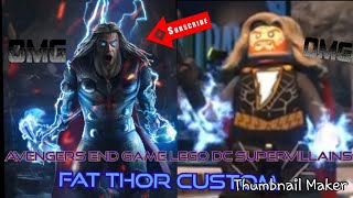 LEGO DC Super-Villains Avengers End Game Fat Thor Custom Character