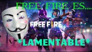 CRITICA ANONYMOUS HABLA DE FREE FIRE *LAMENTABLE*