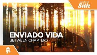 Enviado Vida - Between Chapters [Monstercat Release]