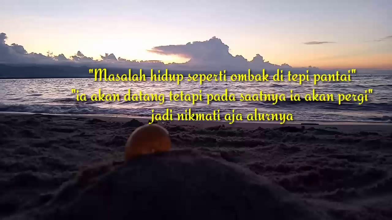 Quotes Di Pinggir Pantai Youtube