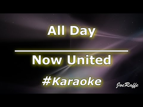 Now United - All Day Karaoke