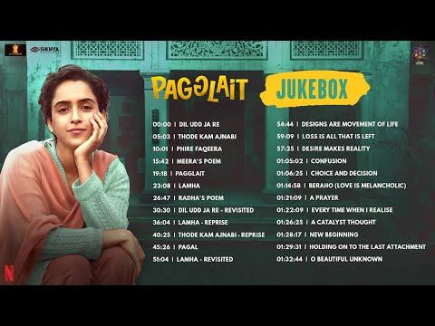 Pagglait | Full Movie Audio Jukebox | Arijit Singh | Neelesh Misra | Sanya Malhotra | Oriyon Music