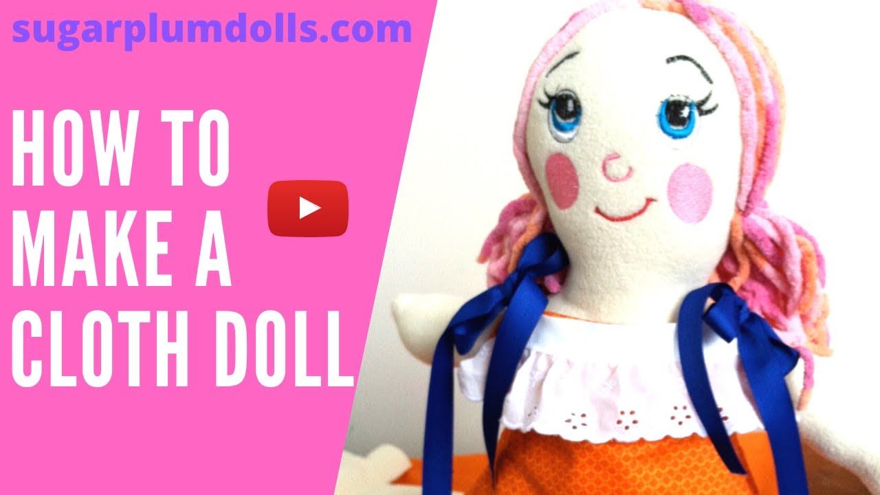 learn how to make a cloth doll youtube. Black Bedroom Furniture Sets. Home Design Ideas