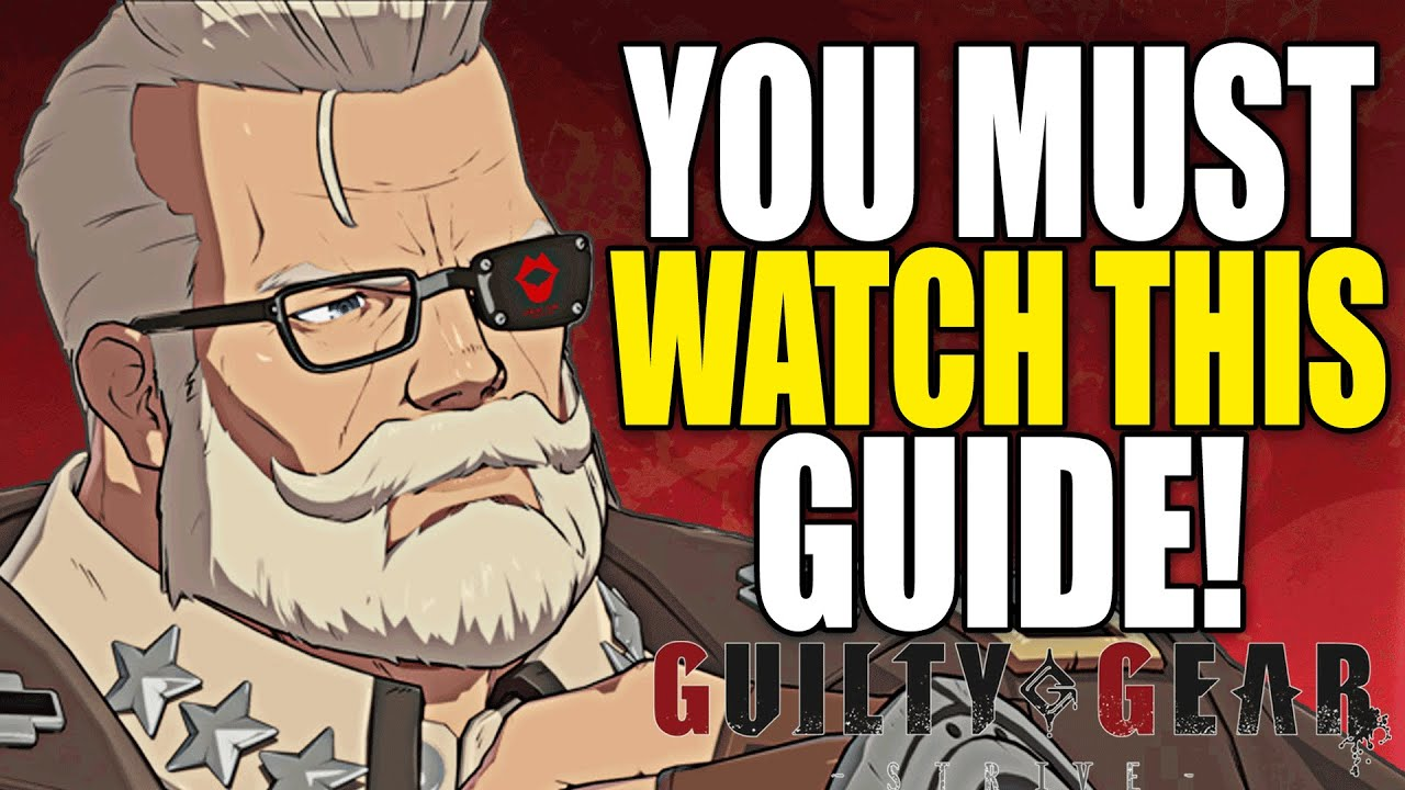 Goldlewis Players Must Watch This Guide! Guilty Gear Strive Essentials!