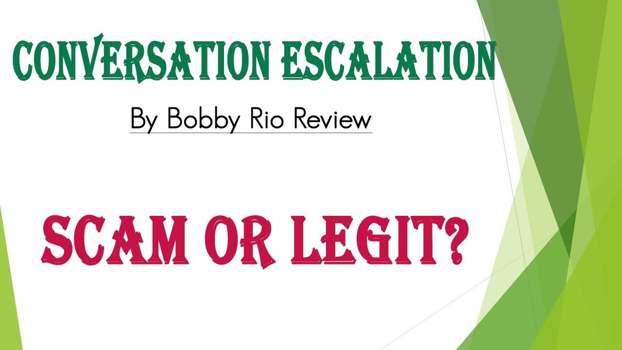 conversation escalation bobby rio