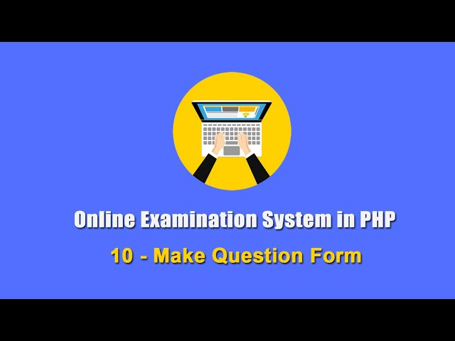 10 - Make Question Form - Online Examination System in PHP