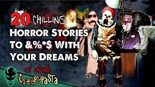 20 Creepiest Horror Stories 2018  Ultimate Compilation  | Al Dente Creepypasta 10