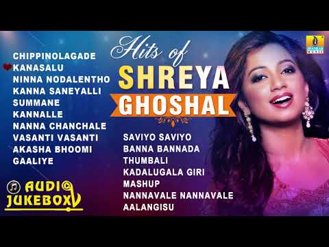 Shreya Ghoshal Melody Queen | Hit Songs of Shreya Ghoshal | Jukebox Kannada Songs