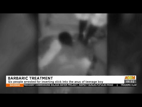 Six people arrested for inserting stick into the anus of teenage boy- Adom TV (13-7-21)